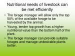 nutritional needs of livestock can be met efficiently