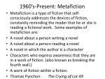 1960 s present metafiction