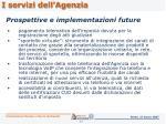 prospettive e implementazioni future1