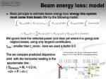 beam energy loss model