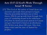 acts 13 17 22 god s work through israel savior