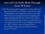 acts 13 17 23 god s work through israel savior