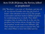 acts 13 26 28 jesus the savior killed as prophesied