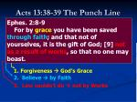 acts 13 38 39 the punch line