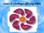 issues challenges affecting hrm