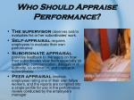 who should appraise performance