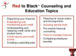 red to black counseling and education topics
