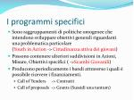 i programmi specifici