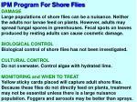 ipm program for shore flies1