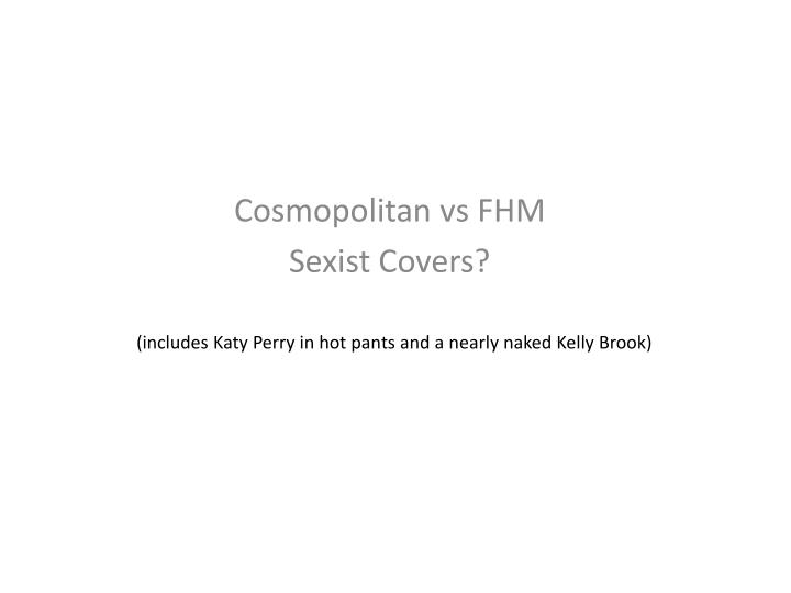 cosmopolitan vs fhm sexist covers n.
