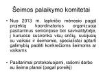 eimos palaikymo komitetai