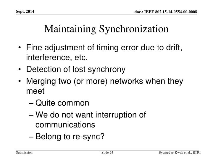Maintaining Synchronization