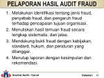 pelaporan hasil audit fraud