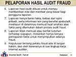 pelaporan hasil audit fraud1