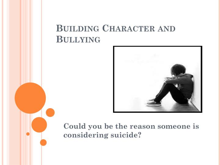building character and bullying n.