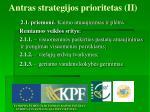 antras strategijos prioritetas ii