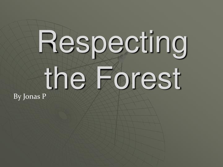 respecting the forest n.