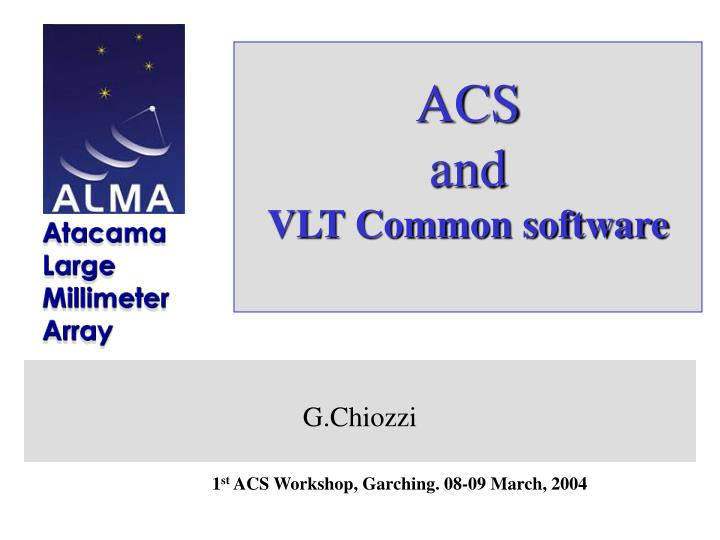 acs and vlt common software n.