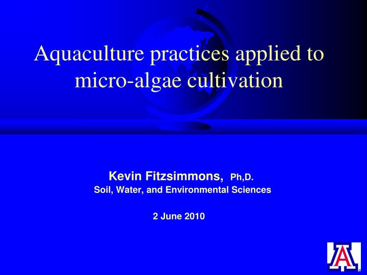 aquaculture practices applied to micro algae cultivation n.
