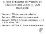 el panel de expertos del programa de educaci n sobre colesterol usa recomienda