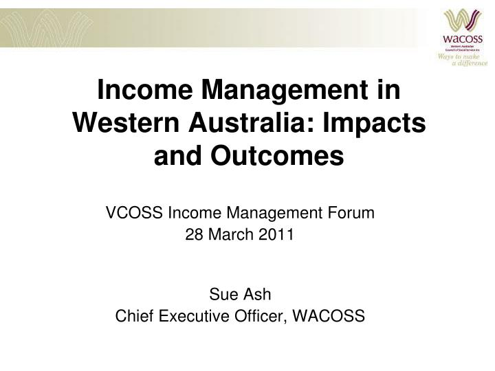 income management in western australia impacts and outcomes n.
