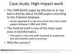 case study high impact work