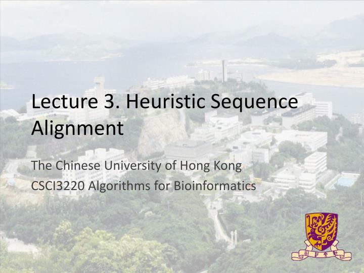 lecture 3 heuristic sequence alignment n.