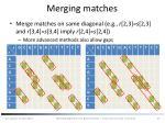 merging matches
