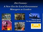 21st century a new era for local government managers as leaders