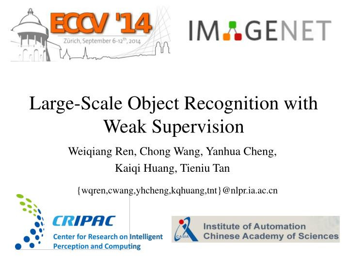 large scale object recognition with weak supervision n.