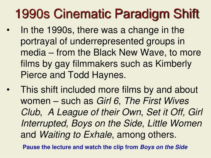 1990s Cinematic Paradigm Shift