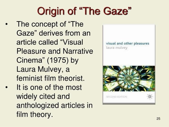 "Origin of ""The Gaze"""
