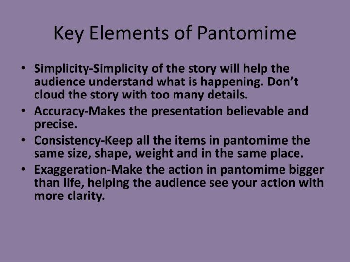 Key elements of pantomime