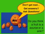 do you think a fruit is a source or a sink