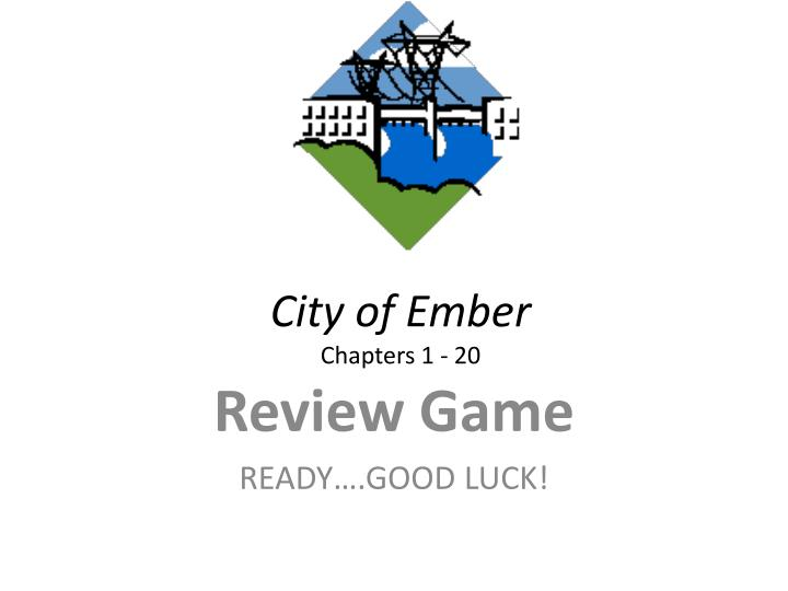 city of ember chapters 1 20 n.