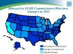 outreach to ecos commissioners directors changes in 2011
