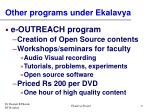 other programs under ekalavya