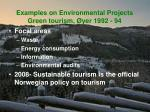 examples on environmental projects green tourism yer 1992 94