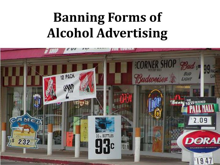 banning forms of alcohol advertising n.