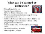 what can be banned or restricted