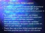fiber optic attenuation1