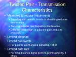 twisted pair transmission characteristics1