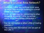 what is a local area network1