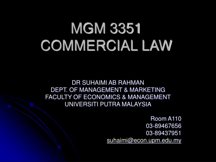 mgm 3351 commercial law n.