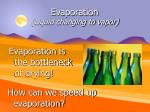 evaporation liquid changing to vapor