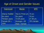 age of onset and gender issues