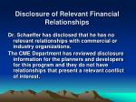 disclosure of relevant financial relationships