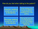 how do you feel when talking to the patient2