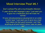 mood interview pearl 6 1