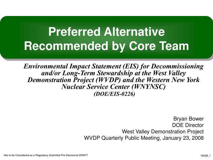 preferred alternative recommended by core team n.